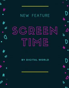 Screen Time featured in Digital World