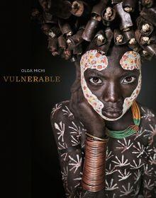 Vulnerable by Olga Michi