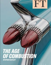 Stephen Bayley considers the car as the greatest cultural and design phenomenon of the 20th century in The Age of Combustion by Circa Press