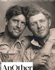 Loving: A Photographic Story portrays the history of romantic love between men in hundreds of moving and tender photographs taken between the years 1850 and 1950 (5 Continents)