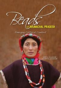 Beads of Arunachal Pradesh