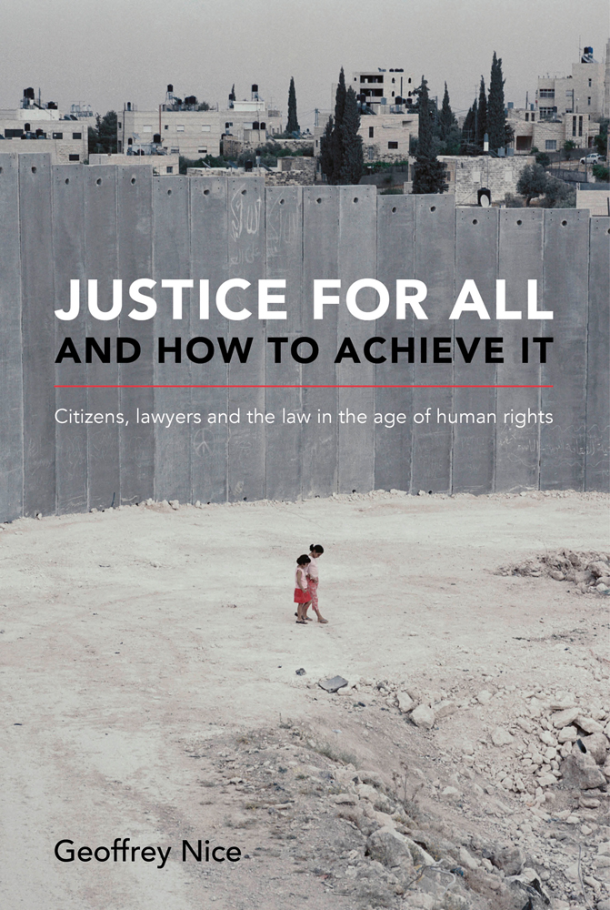 Justice For All and How to Achieve It