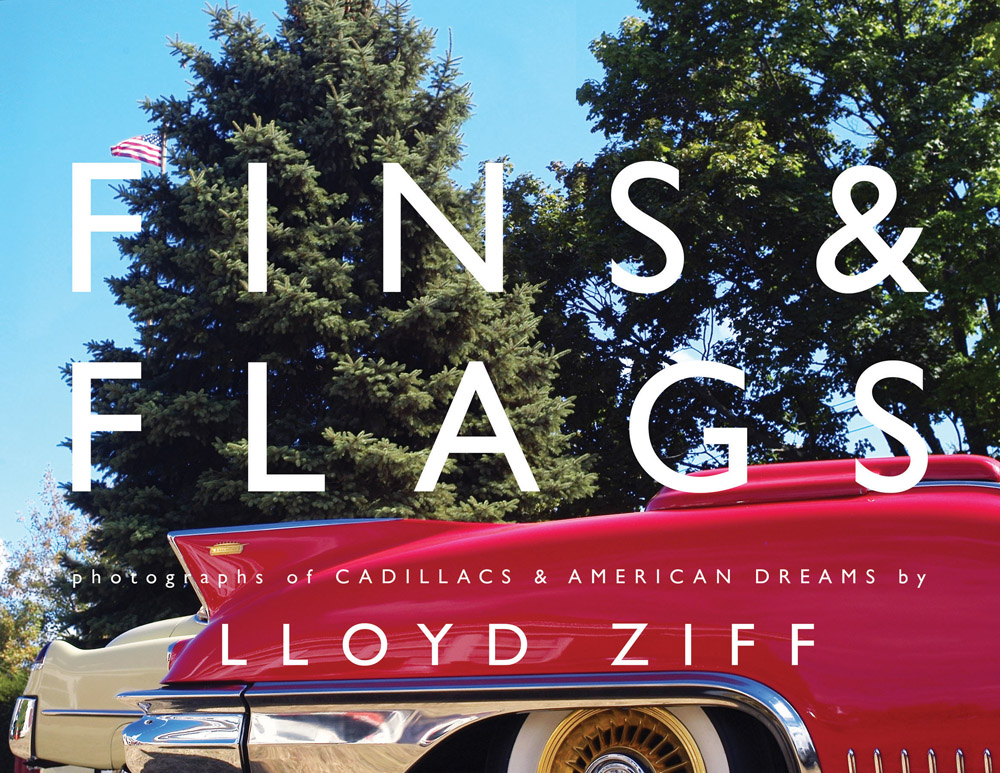 Fins and Flags: Photographs of Cadillacs & American Dreams