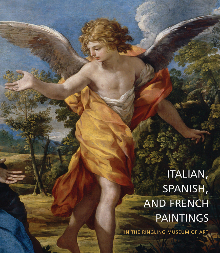 Italian, Spanish, and French Paintings in the Ringling Museum of Art