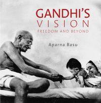 Gandhi's Vision