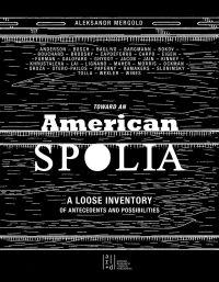 Toward an American Spolia