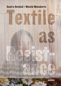 Textile as Resistance - Textiel in Verzet
