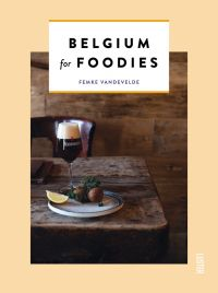 Belgium for Foodies