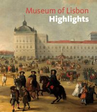 Museum of Lisbon Highlights