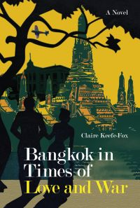 Bangkok in Times of Love and War