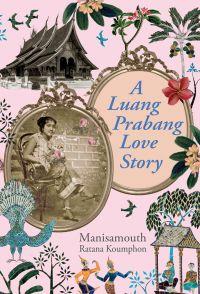 A Luang Prabang Love Story