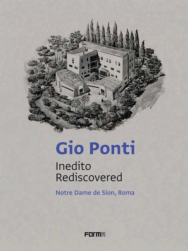 Gio Ponti: Inedito/Rediscovered