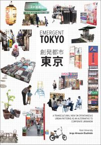 Emergent Tokyo