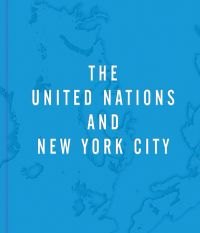 The United Nations and New York City