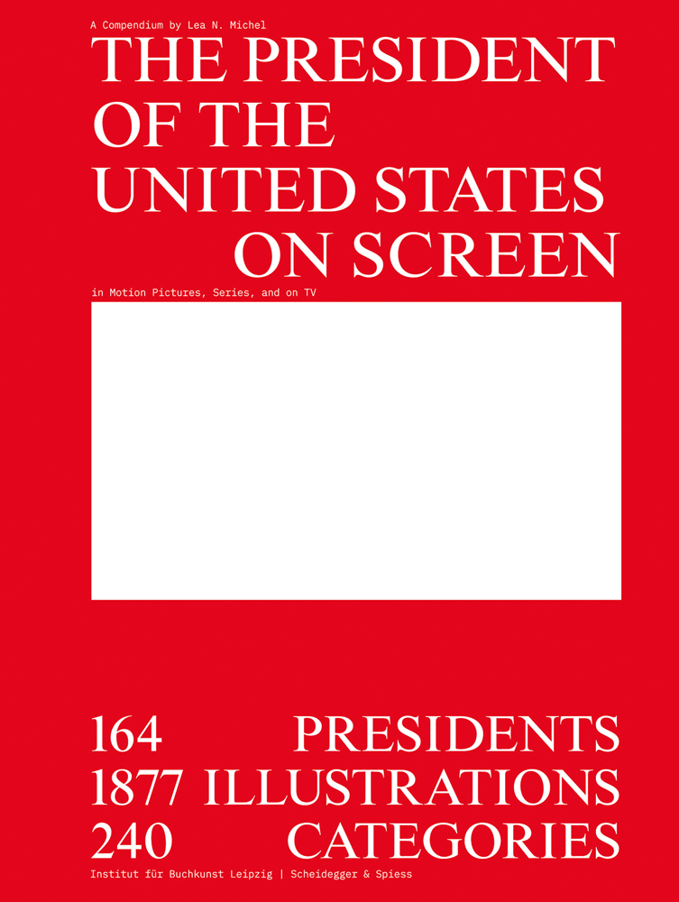 The President of the United States on Screen