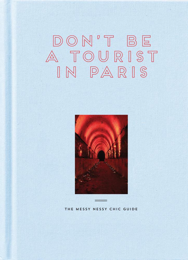 Don't Be a Tourist in Paris
