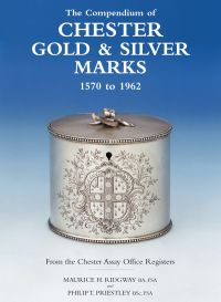 Compendium of Chester Gold & Silver Marks 1570-1962