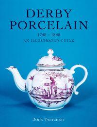 Derby Porcelain 1748-1848