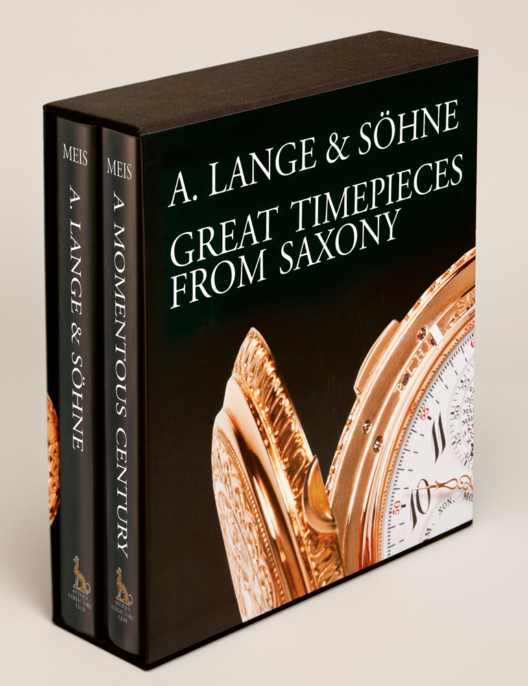 A Lange & Söhne - Great Timepieces from Saxony