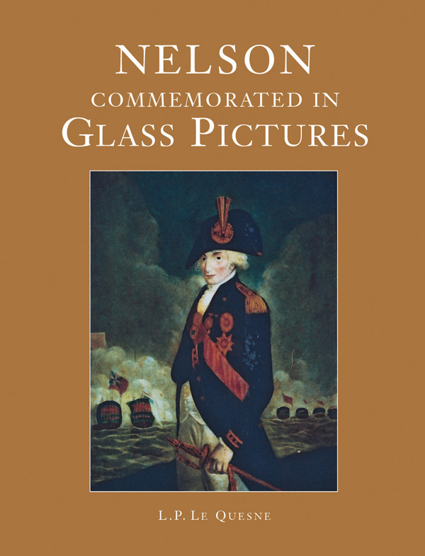 Nelson: Commemorated in Glass Pictures