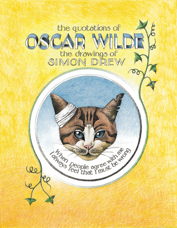 Quotations of Oscar Wilde: The Drawings of Simon Drew