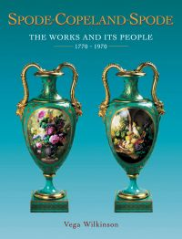 Spode-copeland-spode: the Works and Its People 1770-1990