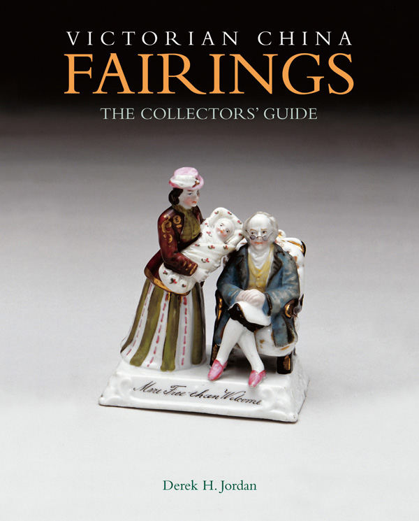 Victorian China Fairings: the Collectors' Guide