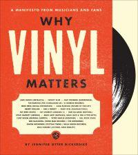 Why Vinyl Matters