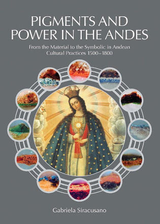 Pigments and Power in the Andes
