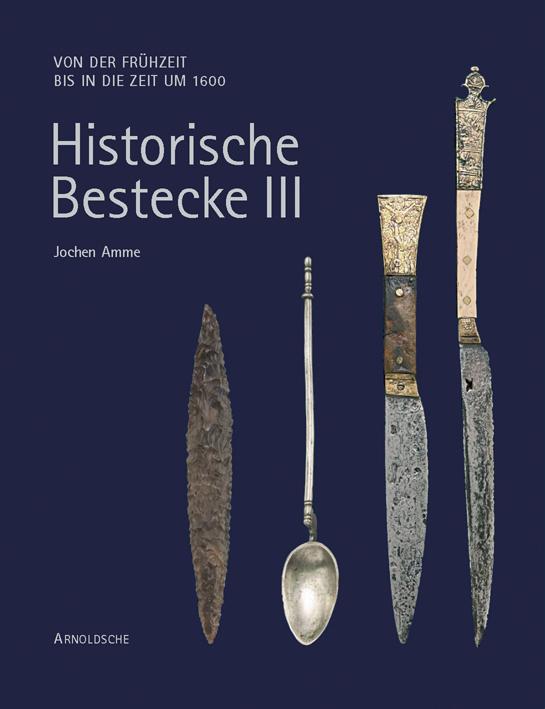 Historische Bestecke III
