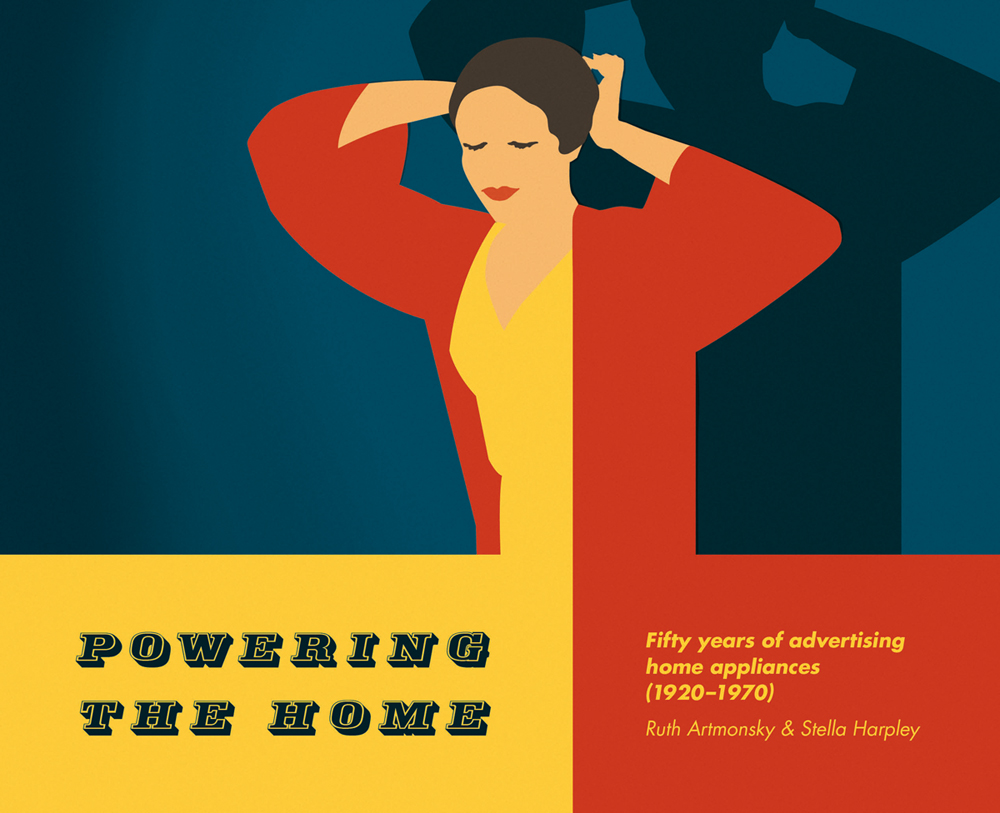 Powering the Home: Fifty Years of Advertising Home Appliances (1920-1970)