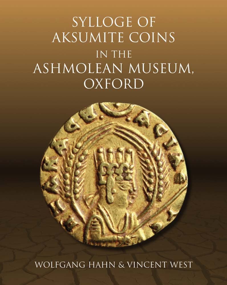 Sylloge of Aksumite Coins in the Ashmolean Museum, Oxford