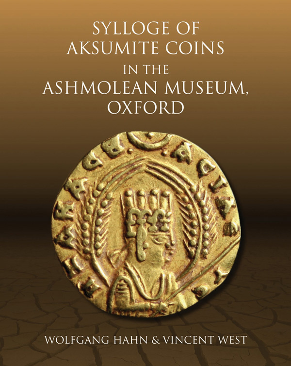 Sylloge of Islamic Coins in the Ashmolean: v. 6