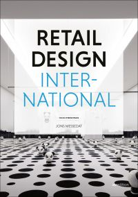 Retail Design International Vol. 5: Components, Spaces, Buildings