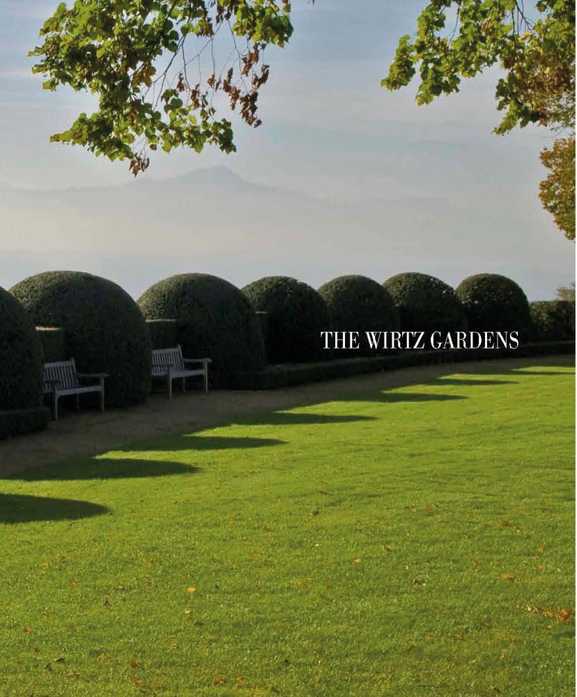 The Wirtz Gardens