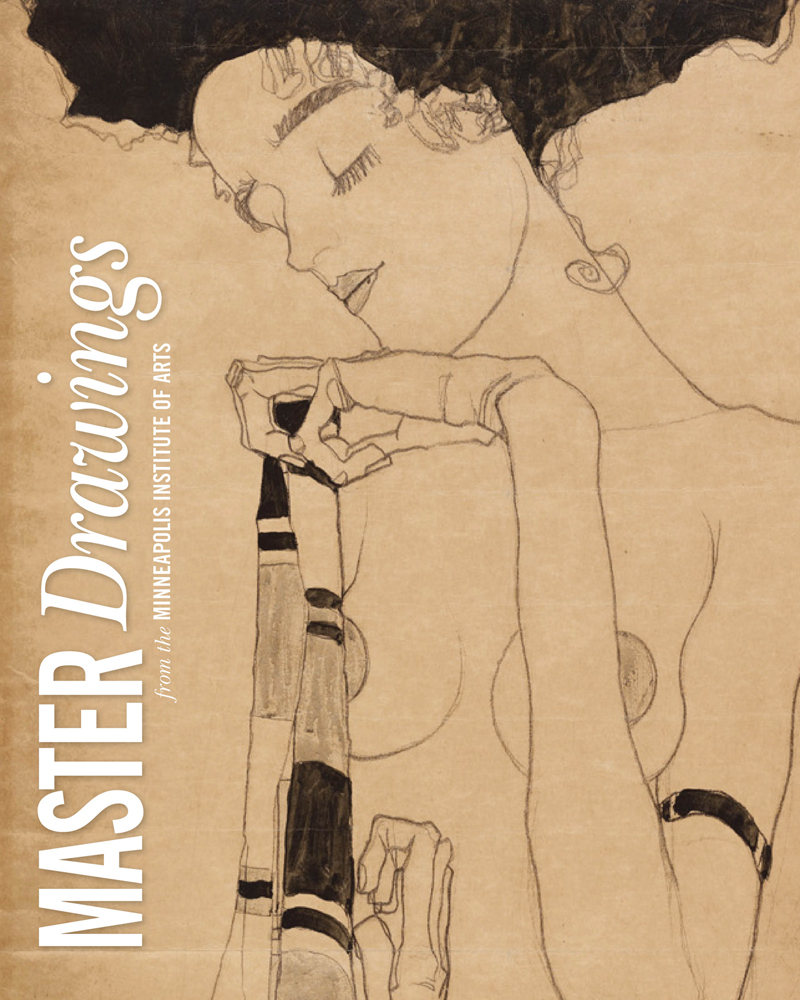 Master Drawings: From the Collection of the Minneapolis Institute of Arts