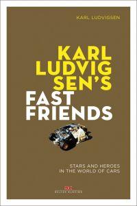 Karl Ludvigsen's Fast Friends: