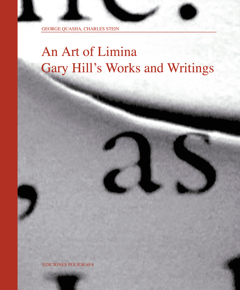 Art of Limina: Gary Hill's Works and Writings