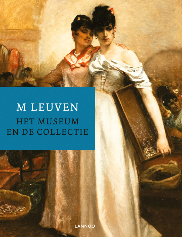 M Leuven: the Museum and Its Collection
