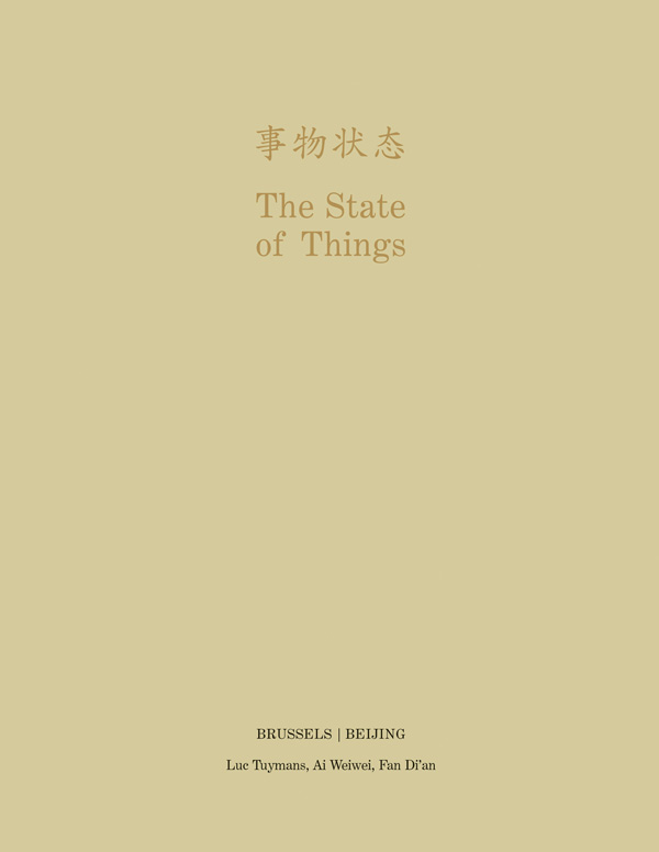 State of Things - Brussels/beijing