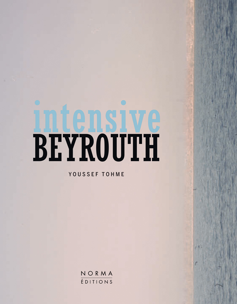 Intensive Beyrouth: Youssef Thome