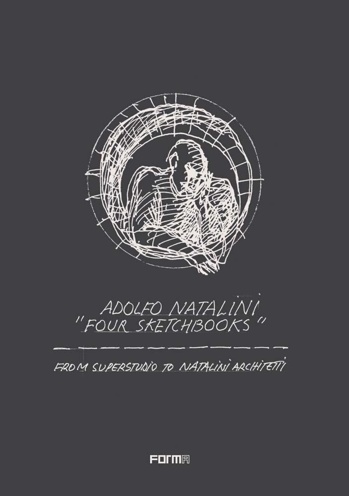 Adolfo Natalini 'Four Sketchbooks'