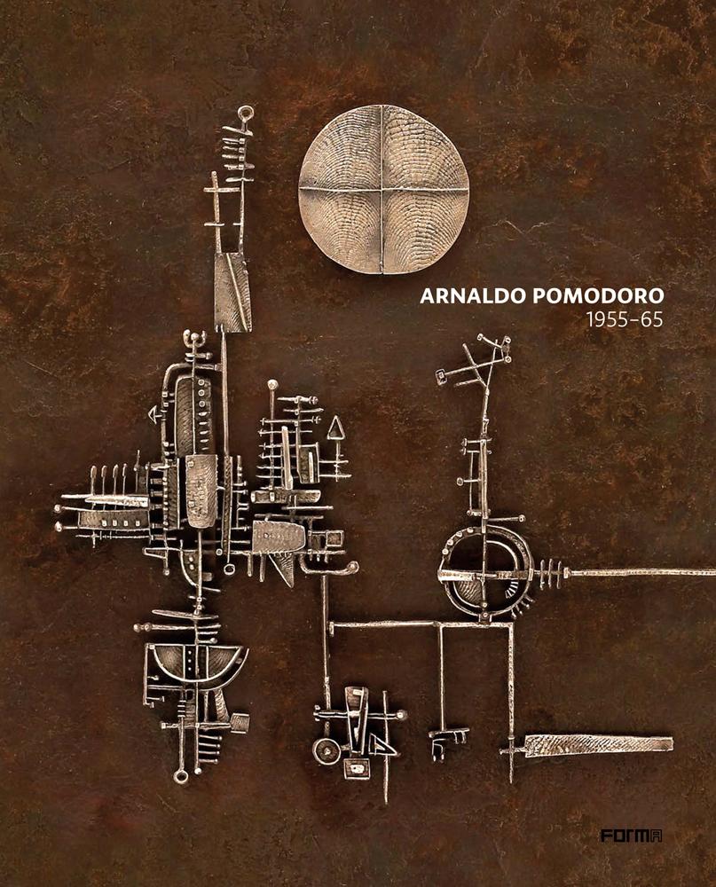 Arnaldo Pomodoro 1956-65