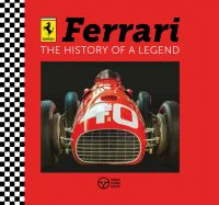 Ferrari: The History of a Legend