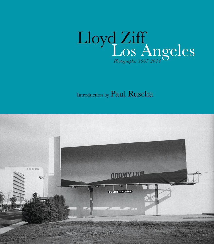 Los Angeles: Photographs 1967-2014