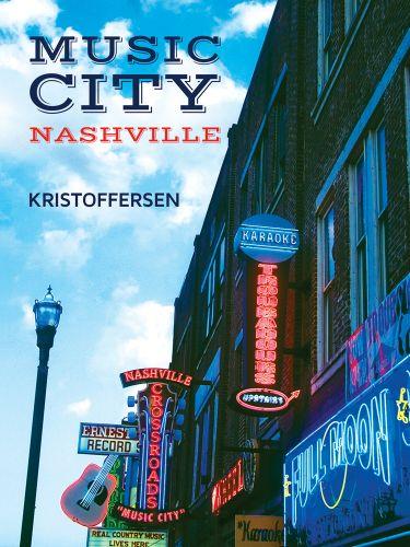 Music City, Nashville, USA
