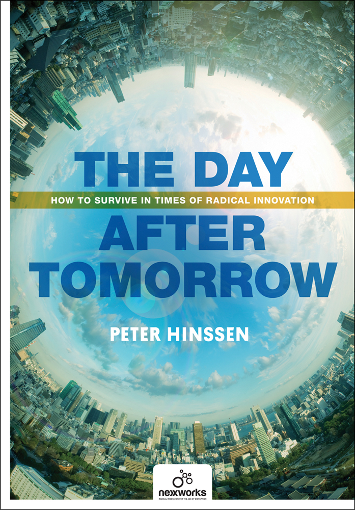 Day After Tomorrow: How to Survive in Times of Radical Innovation