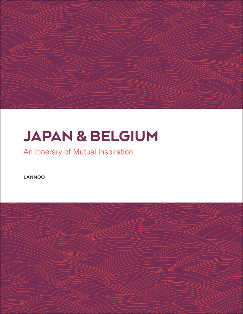 Japan and Belgium: An Itinery of Mutual Inspiration