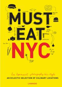 Must Eat NYC: An Eclectic Selection of Culinary Locations
