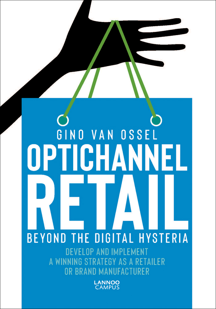 Optichannel Retail. Beyond the Digital Hysteria